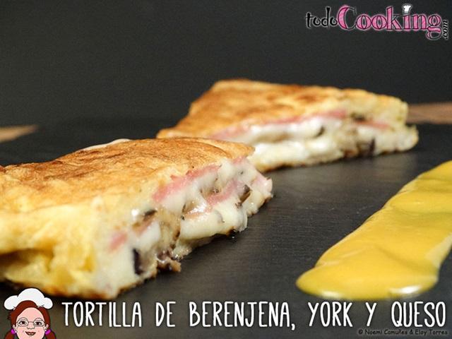 Tortilla de berenjena, jamón de york y queso