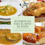 Sugerencias para el menú del día de reyes